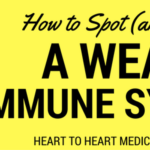 How to Spot (and Fix) a Weak Immune System