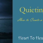 Quieting Anxiety to Create a Peaceful Space Within