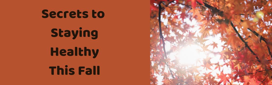 Fall Health Secrets