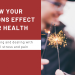 How Your Emotions Effect Your Health