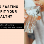 Could Fasting Benefit Your Health?