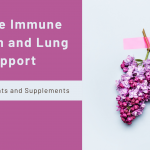 Simple Immune System and Lung Support: Pressure Points and Supplements